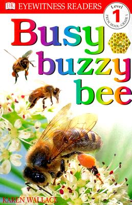 Busy Buzzy Bee By Wallace, Karen